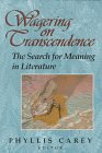 Image for Wagering on Transcendence: The Search for Meaning in Literature