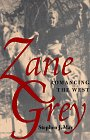 Image for Zane Grey: Romancing The West