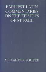 Image for Earliest Latin Commentaries On the Epistles of St Paul (Oxford University Press Academic Monograph Reprints)