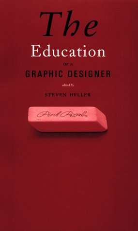 Image for The Education of a Graphic Designer