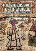 Image for The Philosophy of the Bible as Foundation of Jewish Culture. Philosophy of Biblical Law (Reference Library of Jewish Intellectual History)