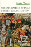Image for Foundations of Early Modern Europe 1460 - 1559