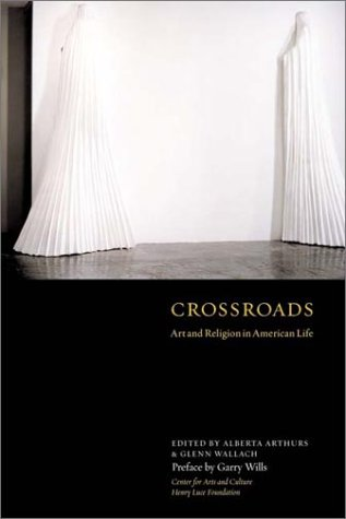 Image for Crossroads: Art and Religion in American Life
