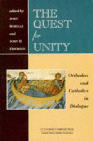 Image for Quest for Unity : Orthodox and Catholics in Dialogue : Documents of the Joint International Commission and Official Dialogues in the United States, 1965-1995