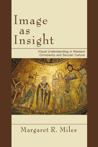 Image for Image as Insight: Visual Understanding in Western Christianity and Secular Culture