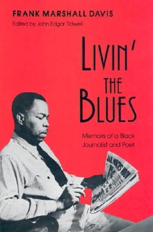 Image for Livin' the Blues: Memoirs of a Black Journalist and Poet (Wisconsin Studies Autobiography)