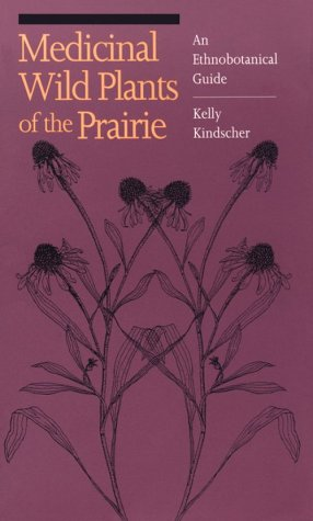 Image for Medicinal Wild Plants of the Prairie : An Ethnobotanical Guide
