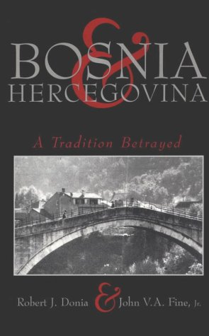 Image for Bosnia and Hercegovina : A Tradition Betrayed