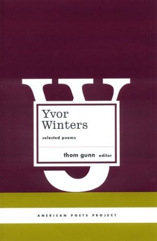 Image for Yvor Winters: Selected Poems (American Poets Project)