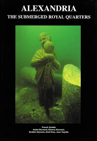 Image for Alexandria, Egypt: The Submerged Royal Quarters (Underwater Archeology)