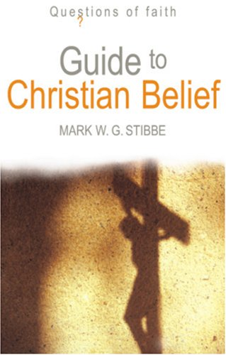 Image for Guide to Christian Belief (Questions of Faith)