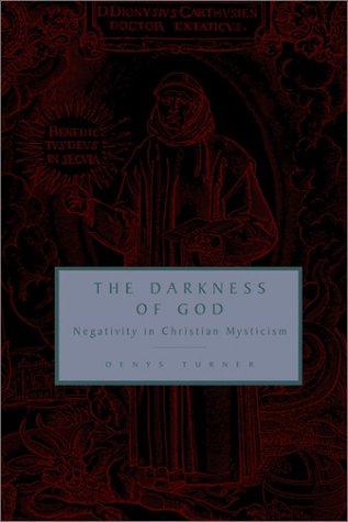 Image for Darkness of God : Negativity in Christian Mysticism