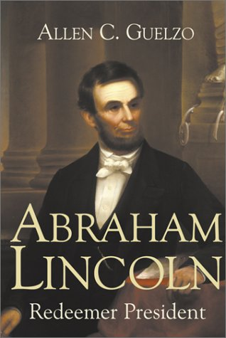 Image for Abraham Lincoln: Redeemer President (Library of Religious Biography)