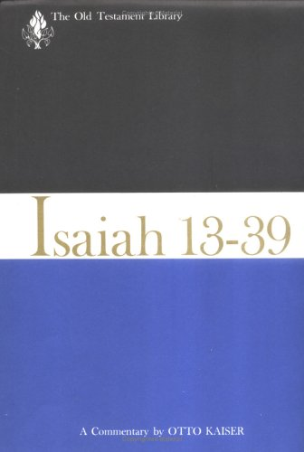 Image for Isaiah 13-39: A Commentary (Old Testament Library)