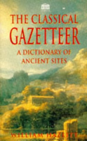 Image for Classical Gazetteer a Dictionary of Ancient Sites