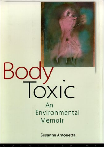 Image for Body Toxic: An Environmental Memoir