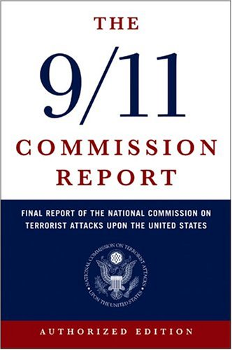 Image for The 9/11 Commission Report: Final Report of the National Commission on Terrorist Attacks Upon the United States (Authorized Edition)
