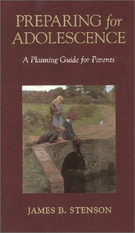 Image for Preparing for Adolescence: A Planning Guide for Parents
