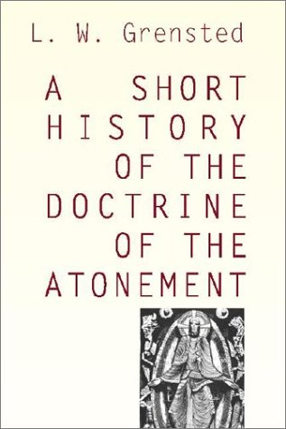 Image for A Short History of the Doctrine of the Atonement