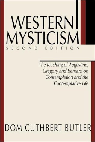 Image for Western Mysticism: The Teachings of Augustine, Gregory and Bernard on Contemplation and the Contemplative Life