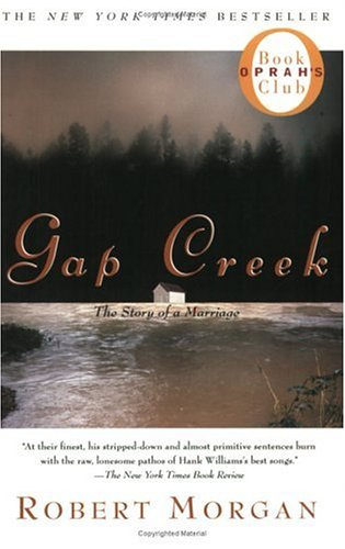 Image for Gap Creek: The Story Of A Marriage (Oprah's Book Club)