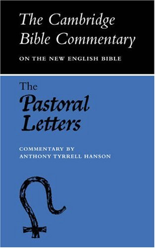 Image for Pastoral Letters (Cambridge Bible Commentaries on the New Testament) (Timothy, etc.)