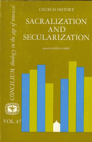 Image for Sacralization and Secularization (Concilium)