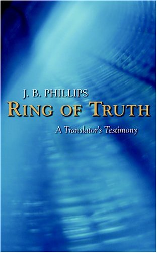 Image for Ring Of Truth : A Translators Testimony