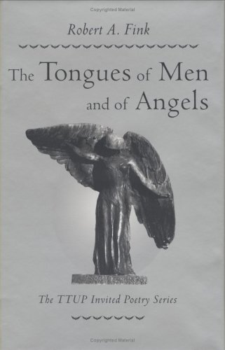 Image for The Tongues of Men and of Angels (Ttup Invited Poetry Series)