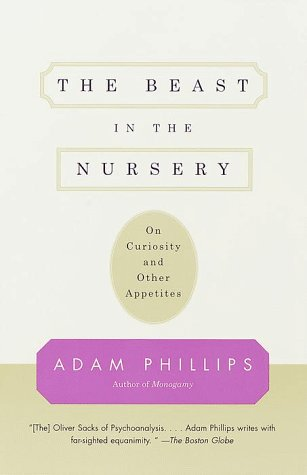 Image for The Beast in the Nursery: On Curiosity and Other Appetites