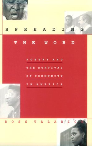 Image for Spreading the Word: Poetry and the Survival of Community in America