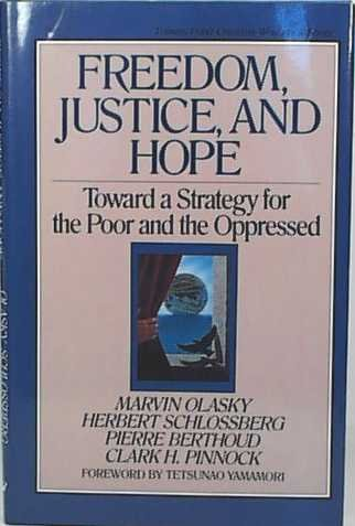 Image for Freedom, Justice, and Hope (Toward a Strategy for the Poor and the Oppressed)