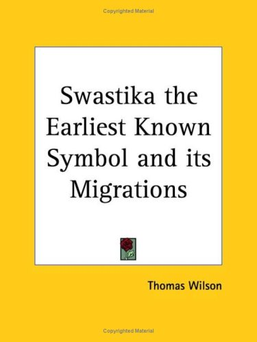 Image for Swastika the Earliest Known Symbol & Its Migrations