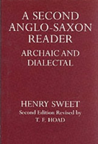 Image for A Second Anglo-Saxon Reader: Archaic and Dialectal (Oxford Reprints)