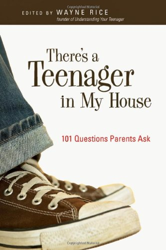 Image for There's a Teenager in My House: 101 Questions Parents Ask