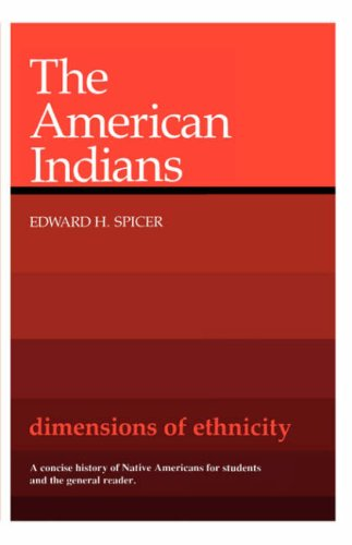 Image for Dimensions of Ethnicity: The American Indians (Belknap Press)
