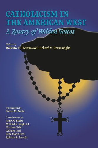 Image for Catholicism in the American West: A Rosary of Hidden Voices (Walter Prescott Webb Memorial Lectures)