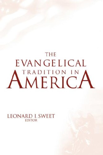 Image for The Evangelical Tradition in America