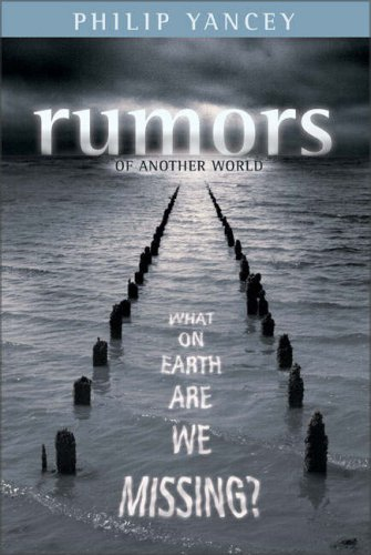 Image for Rumors of Another World: What on Earth Are We Missing?