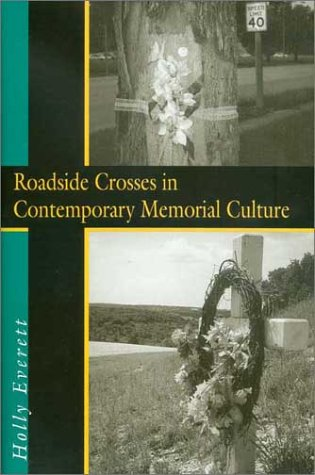 Image for Roadside Crosses in Contemporary Memorial Culture