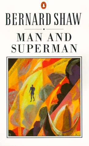 Image for Man and Superman : A Comedy and a Philosophy