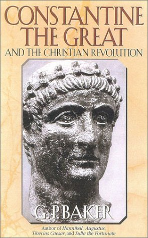 Image for Constantine the Great : And the Christian Revolution