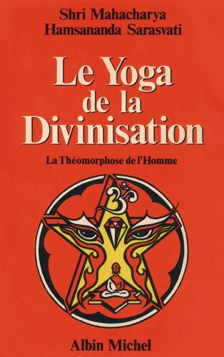 Image for Le yoga de la divinisation: La theomorphose de l'homme (French Edition)