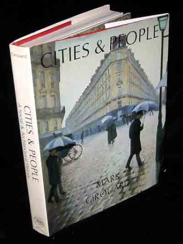 Image for Cities and People: A Social and Architectural History