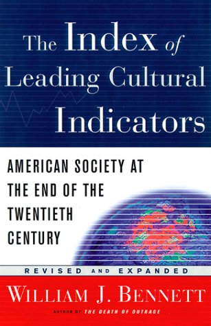 Image for Index of Leading Cultural Indicators : American Society at the End of the 20th Century