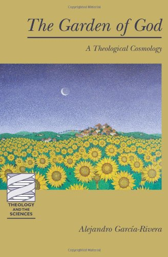 Image for The Garden of God: A Theological Cosmology (Theology and the Sciences)