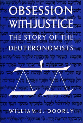 Image for Obsession With Justice: The Story of the Deuteronomists