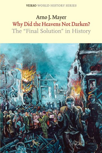 Image for Why Did the Heavens Not Darken?: The 'Final Solution' in History (Verso World History Series)