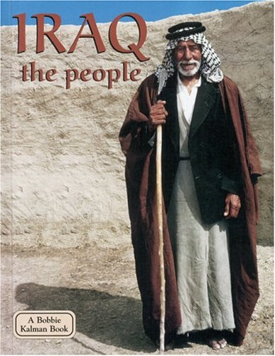 Image for Iraq the People (Lands, Peoples, and Cultures)