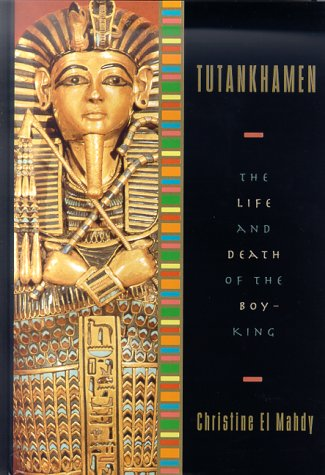 Image for Tutankhamen : The Life and Death of the Boy-King